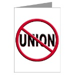 Anti-Union Greeting Card