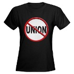 Anti-Union Women's Dark T-Shirt