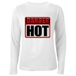 DANGER: HOT! Women's Long Sleeve T-Shirt