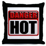 DANGER: HOT! Throw Pillow
