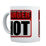 DANGER: HOT! Coffee Cup