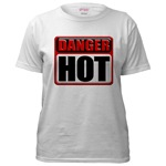 DANGER: HOT! Women's T-Shirt