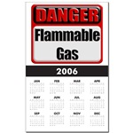 Danger: Flammable Gas Calendar Print