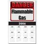 Danger: Flammable Gas Calendar Print