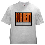 For Rent Sign Ash Grey T-Shirt