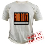 For Rent Sign Organic Cotton Tee