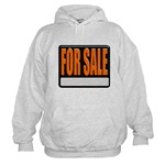 For Sale Sign Hooded Sweatshirt