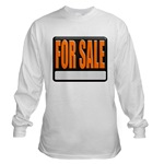 For Sale Sign Long Sleeve T-Shirt