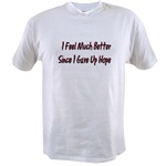 I Feel Much Better  Value T-shirt