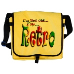 I'm Not Old, I'm Retro Messenger Bag