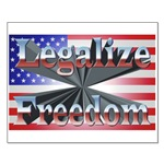 Legalize Freedom Small Poster