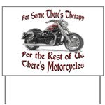 Motorcycle Therapy Yard Sign