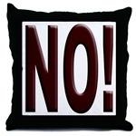 No, Nein, Non, Nyet, Nope Throw Pillow