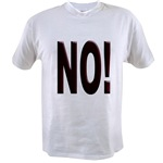 No, Nein, Non, Nyet, Nope Value T-shirt