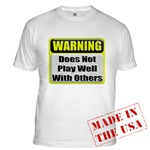 Does not play well with others Fitted T-Shirt