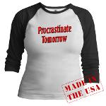 Procrastinate Tomorrow Jr. Raglan
