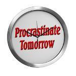 Procrastinate Tomorrow Modern Wall Clock