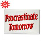 Procrastinate Tomorrow Rectangle Magnet (10 pack)