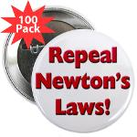 "Repeal Newton's Laws 2.25"" Button (100 pack)"