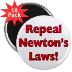 "Repeal Newton's Laws 2.25"" Magnet (10 pack)"