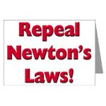 Repeal Newton's Laws Greeting Card