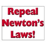 Repeal Newton's Laws Small Poster