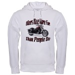 Bikers Have More Fun Hooded Sweatshirt