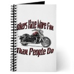 Bikers Have More Fun Journal