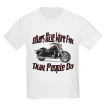 Bikers Have More Fun Kids Light T-Shirt