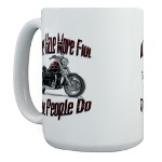 Bikers Have More Fun Large Mug