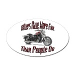 Bikers Have More Fun Oval Sticker