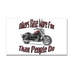 Bikers Have More Fun Rectangular Sticker