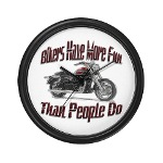Bikers Have More Fun Wall Clock