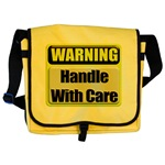 Handle With Care Warning  Messenger Bag