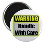 Handle With Care Warning  Magnet