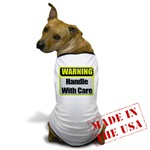 Handle With Care Warning  Dog T-Shirt