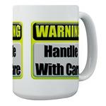 Handle With Care Warning  Large Mug