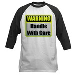 Handle With Care Warning  Baseball Jersey