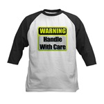 Handle With Care Warning  Kids Baseball Jersey