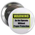 Do Not Operate Warning Button
