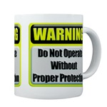 Do Not Operate Warning Coffee Mug
