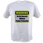 Do Not Operate Warning Value T-shirt