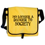 No Longer A Danger To Society Messenger Bag