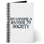 No Longer A Danger To Society Journal