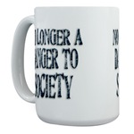 No Longer A Danger To Society Large Coffee Mug